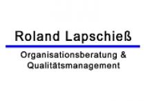 Roland Lapschieß-Organisationsberatung & Qualitätsmanagement