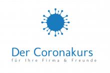 Der Coronakurs für Ihre Frima & Freunde