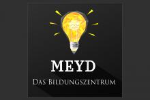 MEYD - Das Bildungszentrum
