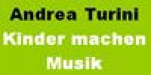 Andrea Turini - Kinder machen Musik