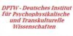 DPTW Deutsches Institut für Psychophysikalische und Transkulturelle Wissenschaften