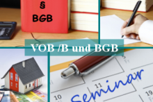 VOB/B — Bauverträge und Durchführung von Bauvorhaben nach VOB/B und BGB