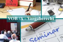 VOB/A – Die rechtssichere Vergabe von Bauaufträgen