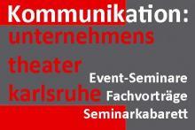 Unternehmenstheater Karlsruhe